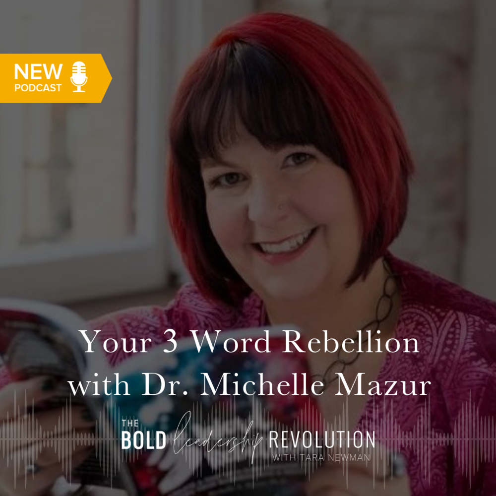 dr michelle mazur headshot graphic for the bold leadership revolution podcast