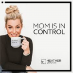 mom is in control podcast episode with tara newman-1