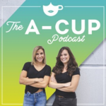 the a cup podcast episode with tara newman