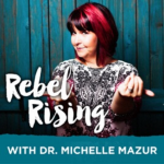 rebel rising podcast episode with tara newman