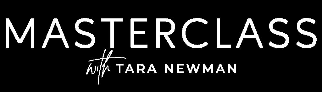 Masterclass with Tara Newman